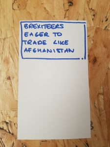 Brexiteers eager to trade like Afghanistan